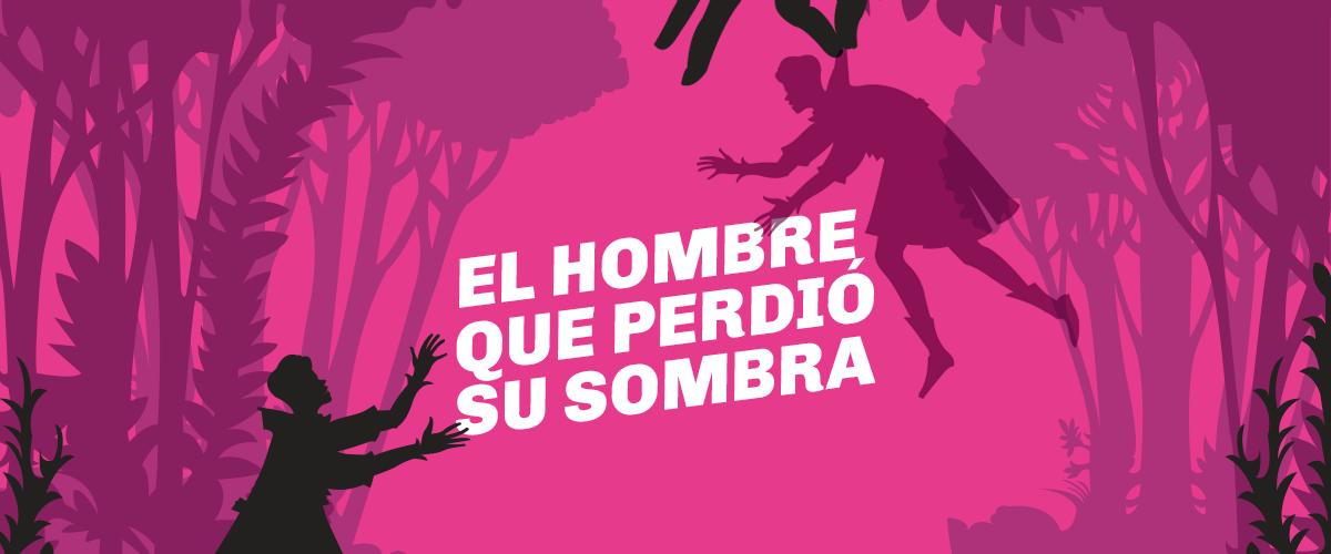 EL HOMBRE QUE PERDIÓ SU SOMBRA