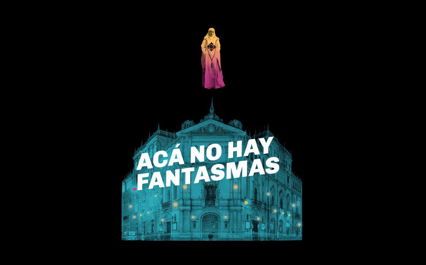 ACÁ NO HAY FANTASMAS