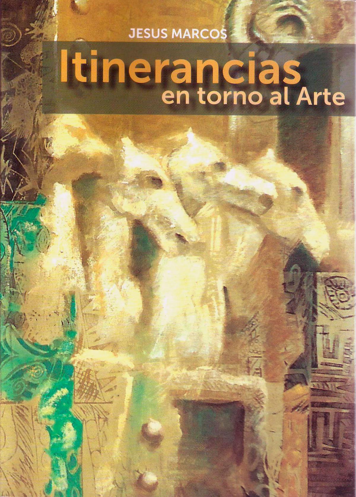 ITINERANCIAS EN TORNO AL ARTE