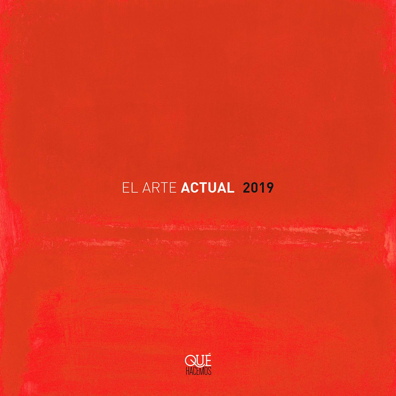 EL ARTE ACTUAL 2019