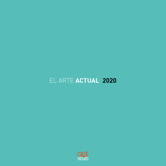 #QH 287 – EL ARTE ACTUAL 2020